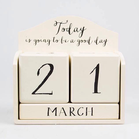 Today is Going to be a Good Day Calendar Block - Interior Decor