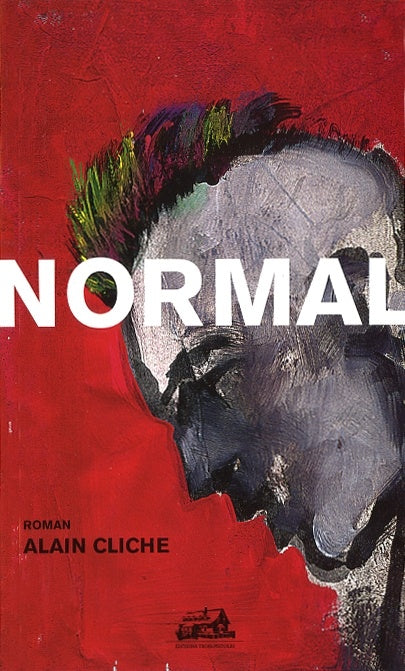 Alain Cliche - Normal (Livre)