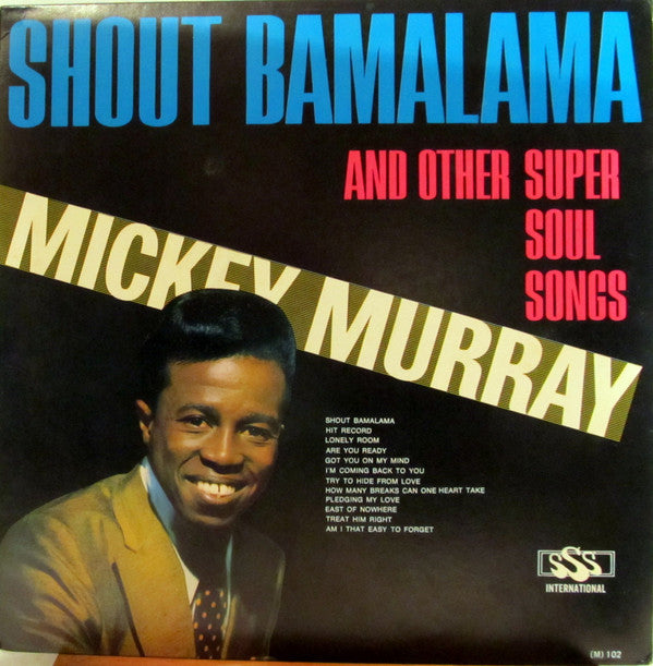 Mickey Murray ‎– Shout Bamalama And Other Super Soul Songs (Vinyle usagé / Used LP)