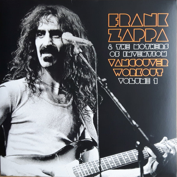 Frank Zappa & The Mothers Of Invention ‎– Vancouver Workout Volume 1 (Vinyle neuf/New LP)