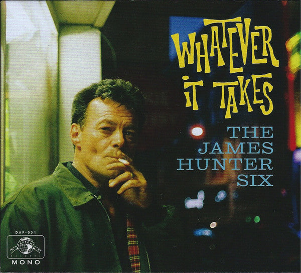 The James Hunter Six ‎– Whatever It Takes (Vinyle neuf/New LP)
