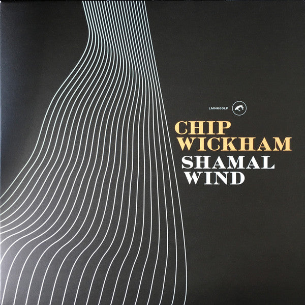 Chip Wickham* ‎– Shamal Wind (Vinyle neuf/New LP)