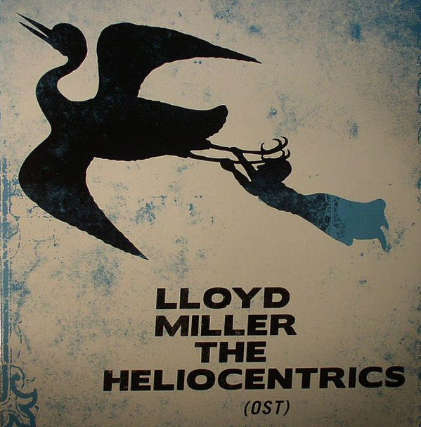 Lloyd Miller / The Heliocentrics ‎– Lloyd Miller & The Heliocentrics (OST) (Vinyle neuf/New LP)