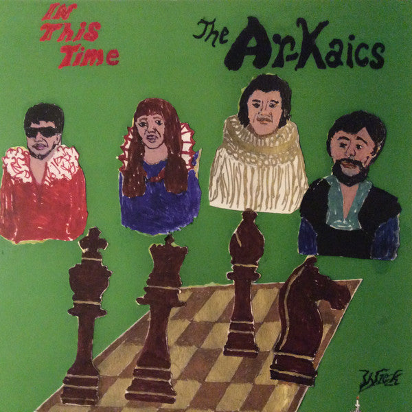 The Ar-Kaics ‎– In This Time (Vinyle neuf/New LP)