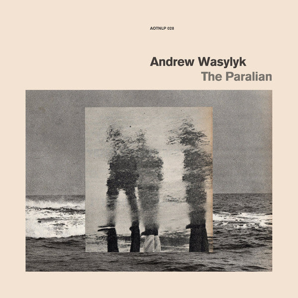 Andrew Wasylyk ‎– The Paralian (Vinyle neuf/new LP)