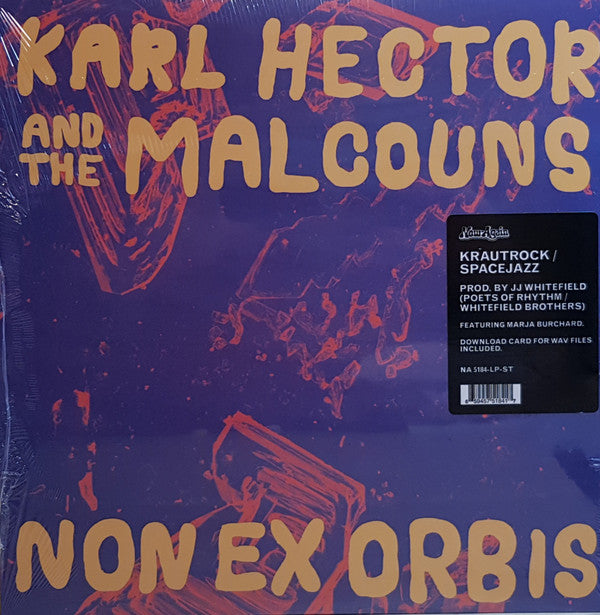 Karl Hector And The Malcouns* ‎– Non Ex Orbis (Vinyle neuf/New LP)