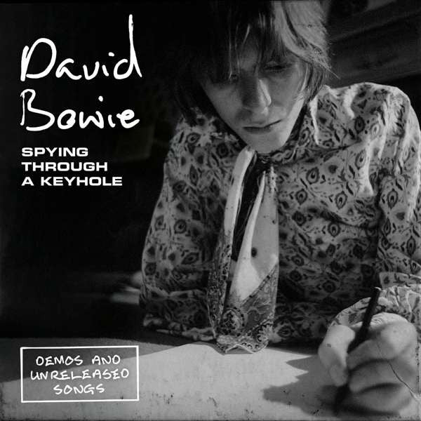 David Bowie ‎– Spying Through A Keyhole (Demos And Unreleased Songs) (Vinyle neuf/New LP)