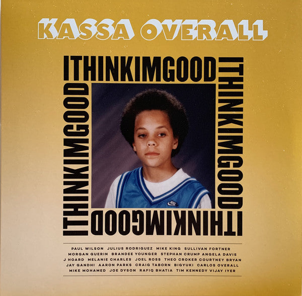 Kassa Overall ‎– I Think I'm Good (Vinyle neuf/New LP)