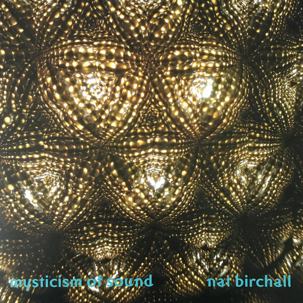 Nat Birchall ‎– Mysticism Of Sound (Vinyle neuf/New LP)