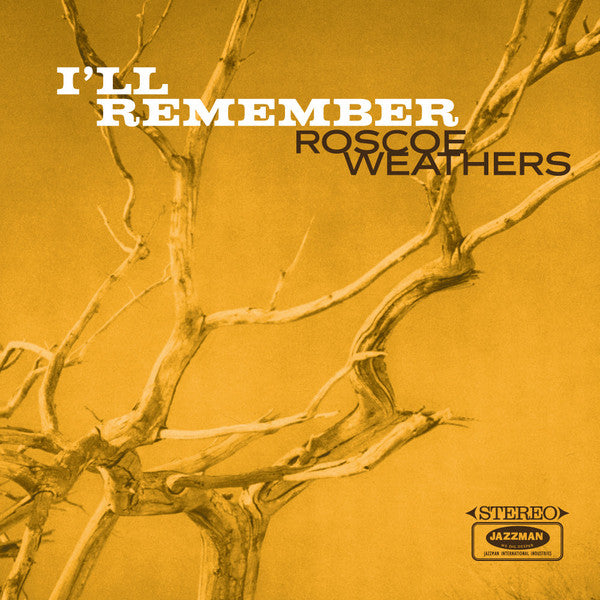 Roscoe Weathers ‎– I'll Remember (Vinyle neuf/new LP)