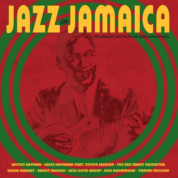 Various ‎– Jazz in Jamaica - The Coolest Cats From The Alpha Boys School (Vinyle neuf/New LP)