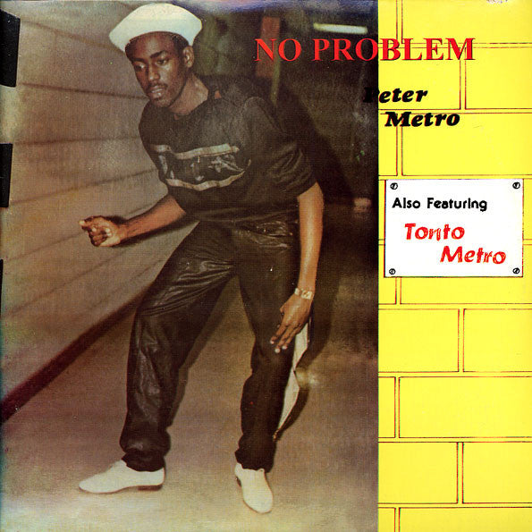 Peter Metro Also Featuring Tonto Metro* ‎– No Problem (Vinyle usagé / Used LP)