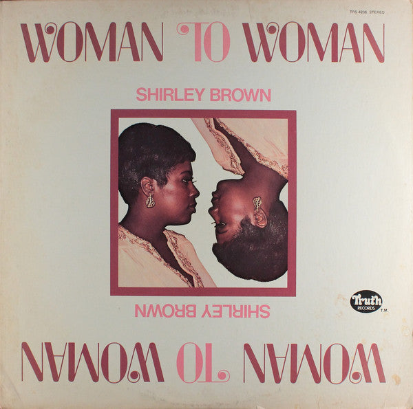 Shirley Brown ‎– Woman To Woman (Vinyle usagé / Used LP)