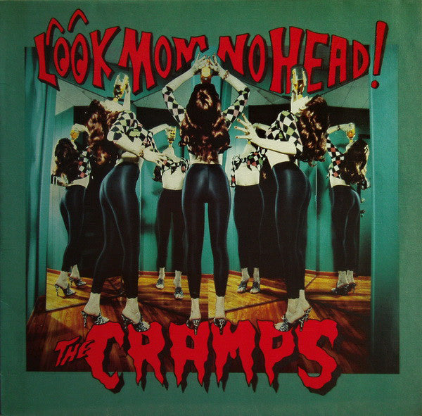 The Cramps ‎– Look Mom No Head! (Vinyle neuf/New LP)