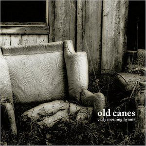 Old Canes ‎– Early Morning Hymns (Vinyle usagé / Used LP)
