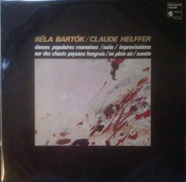 Béla Bartók / Claude Helffer ‎– Danses Populaires Roumaines / Suite / Improvisations Sur Des Chants Paysans / En Plein Air / Sonate (Vinyle usagé / Used LP)