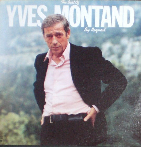 Yves Montand ‎– The Best Of Yves Montand By Request (Vinyle usagé / Used LP)