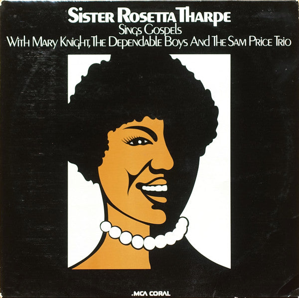 Sister Rosetta Tharpe With Mary Knight*, The Dependable Boys And The Sam Price Trio ‎– Sings Gospels With Mary Knight, The Dependable Boys And The Sam Price Trio (Vinyle usagé / Used LP)