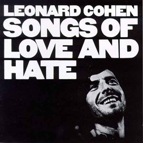 Leonard Cohen ‎– Songs Of Love And Hate (Vinyle neuf/New LP)
