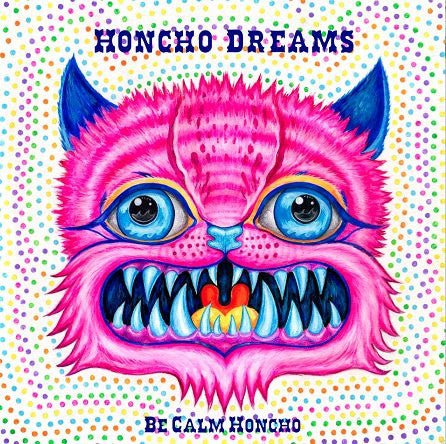 Be Calm Honcho ‎– Honcho Dreams (Vinyle usagé / Used LP)