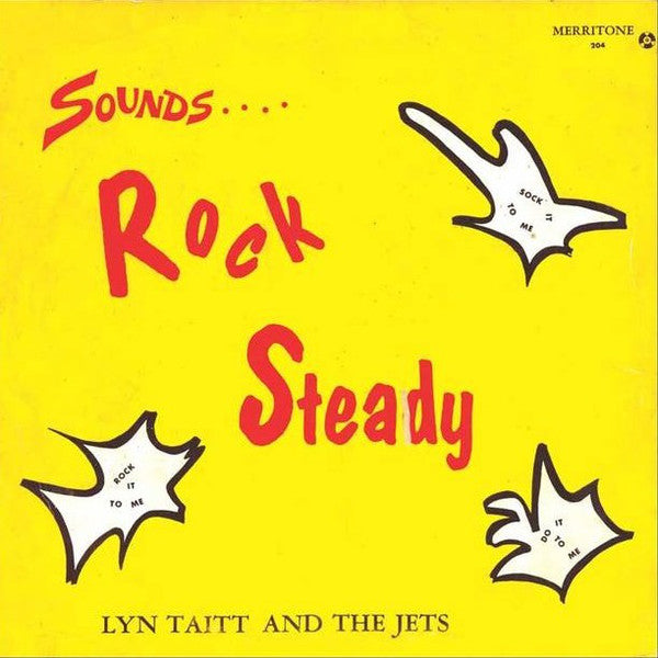 Lyn Taitt And The Jets* ‎– Sounds.... Rock Steady (Vinyle neuf/New LP)