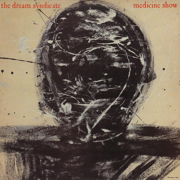 The Dream Syndicate ‎– Medicine Show (Vinyle usagé / Used LP)