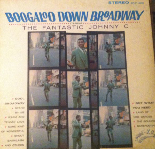 The Fantastic Johnny C ‎– Boogaloo Down Broadway (Vinyle usagé / Used LP)