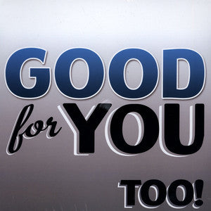 Good For You ‎– Too! (Vinyle usagé / Used LP)