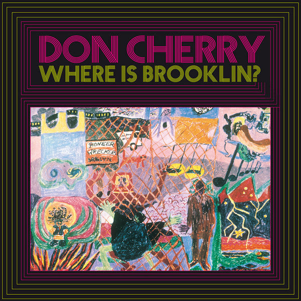 Don Cherry ‎– Where Is Brooklyn? (Vinyle neuf/New LP)