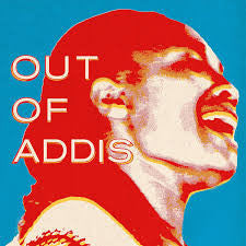 Various ‎– Out Of Addis (Vinyle neuf/New LP)