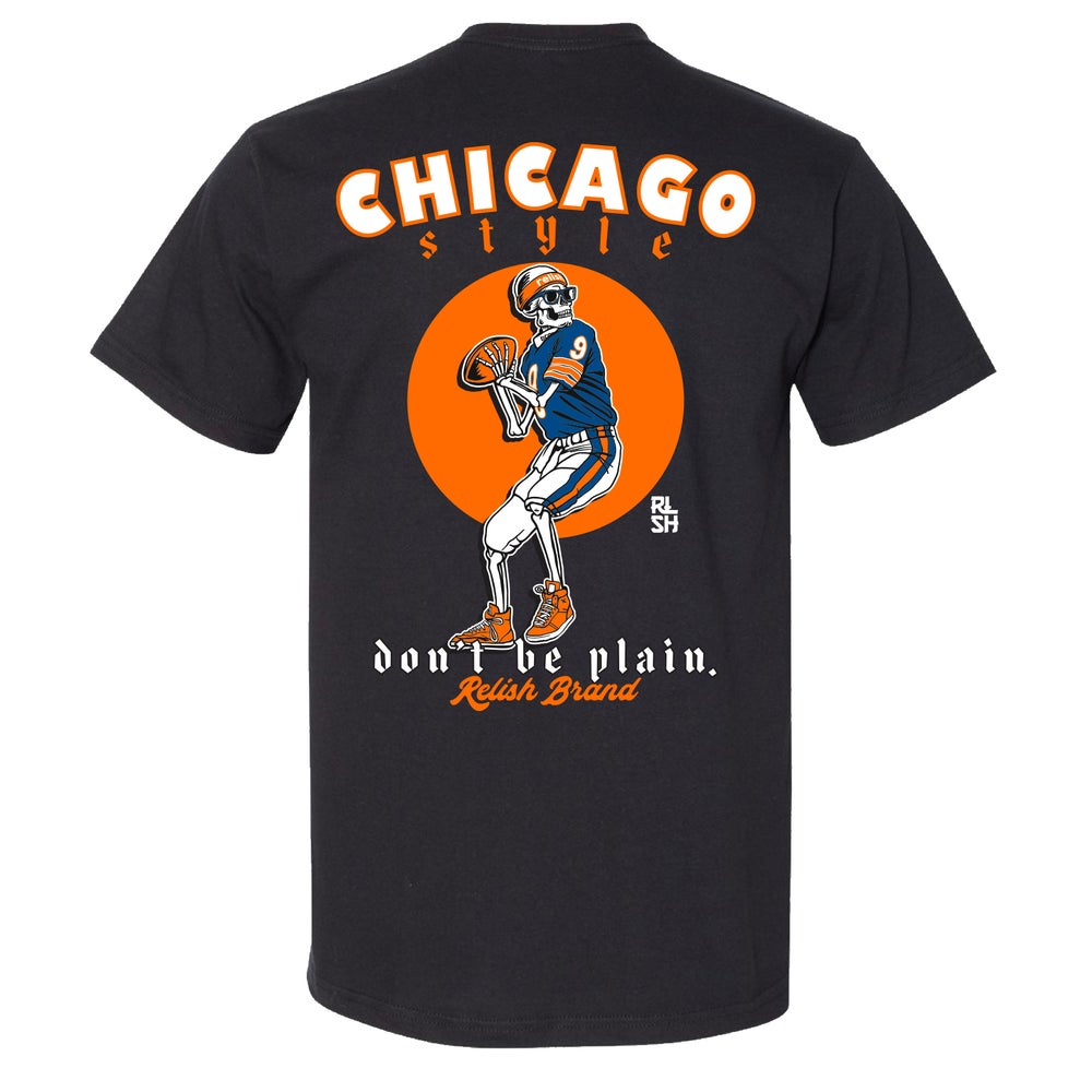 Load image into Gallery viewer, Don't be Plain - Chicago Style Football