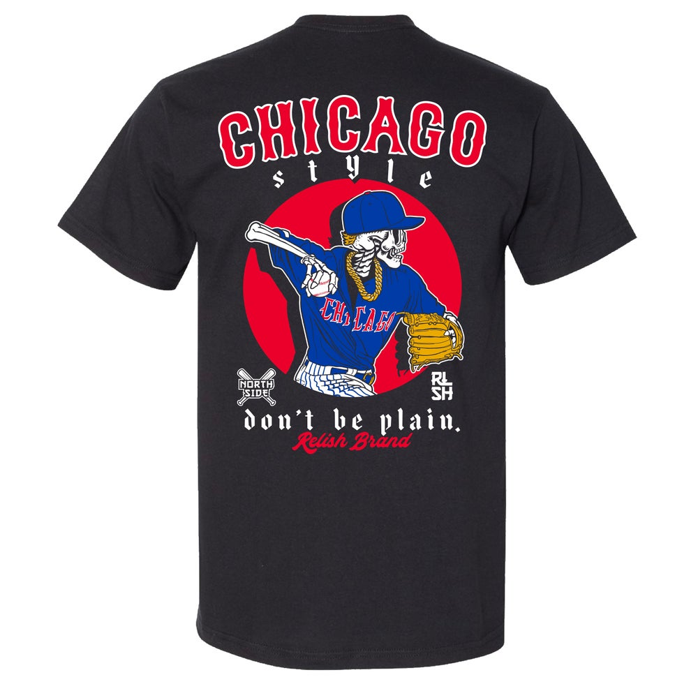 "Load image into Gallery viewer, ""Don't be Plain"" - Chicago Style - North Side baseball"