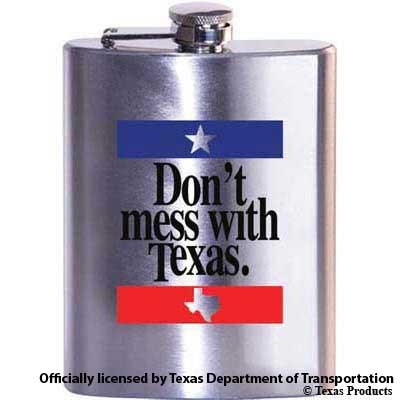 Don't Mess With Texas Flask