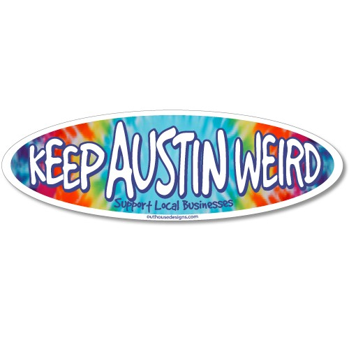 Keep Austin Weird TIE-DYE Bumper Sticker