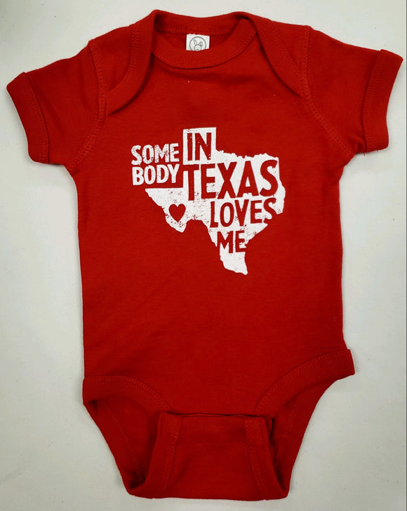 Someone In Texas Loves Me Onesie