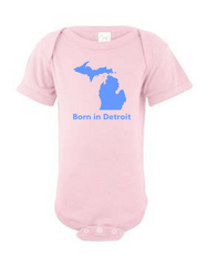 Detroit Street Apparel Born in Detroit Onesies