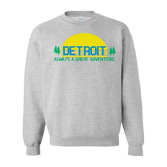Detroit Street Apparel Co. Always A Great Adventure Sweatshirts