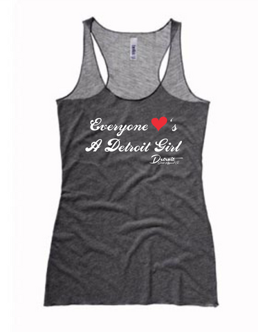 Detroit Street Apparel Everyone Loves A Detroit Girl Ladies Tank Top
