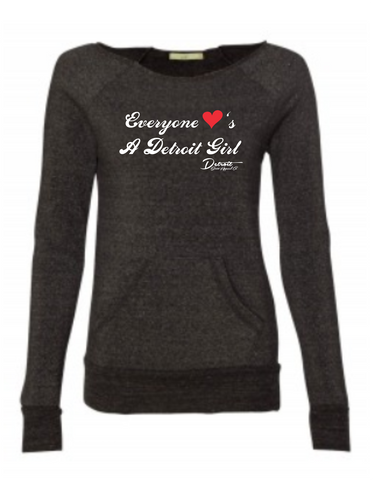 Detroit Street Apparel Everyone Loves A Detroit Girl Ladies Scoopneck Sweatshirt