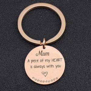 Mum A Piece Of My Heart Is Always With You For Mother's Day Gift