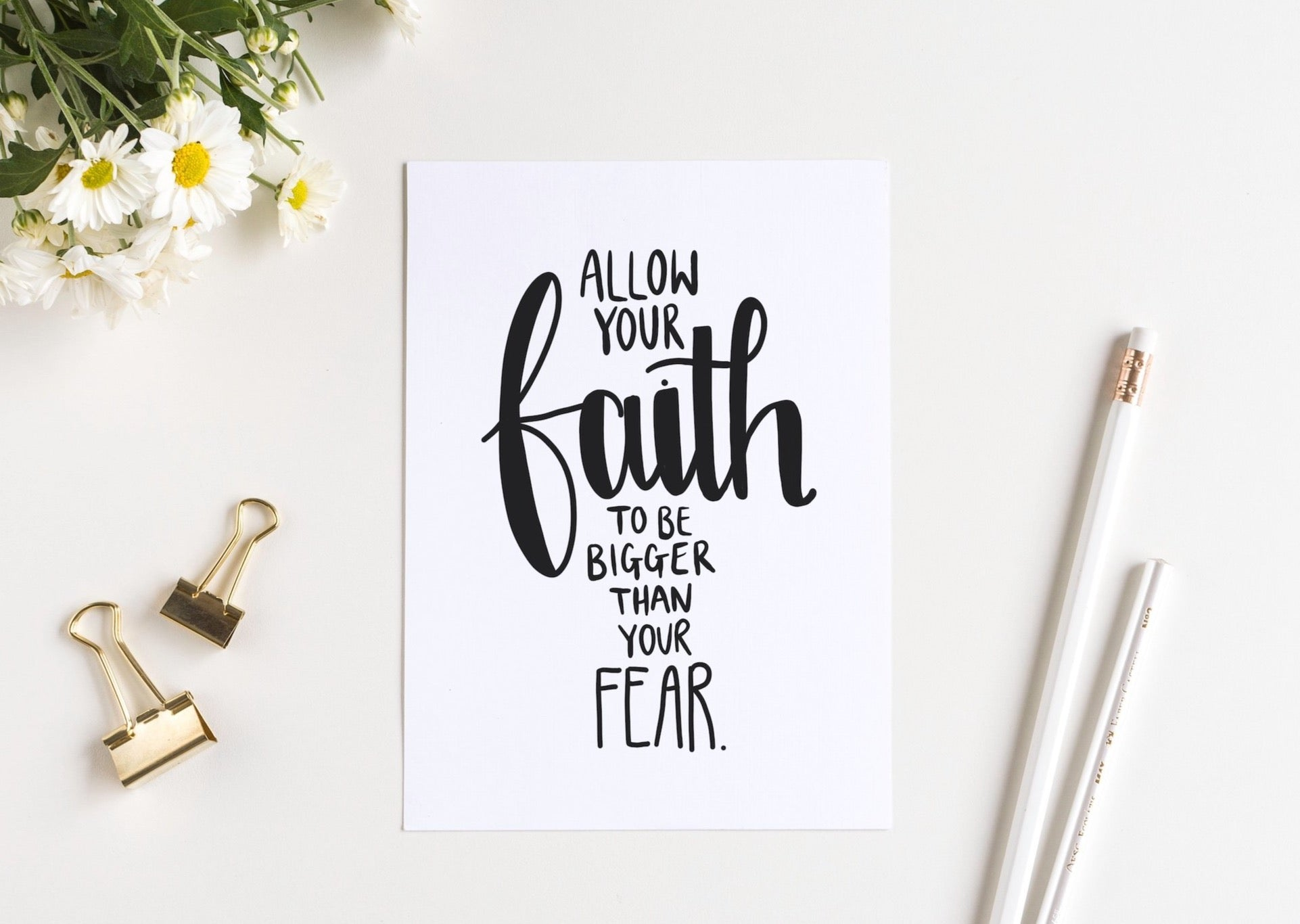 Allow your faith to be bigger than your fear - Art Print