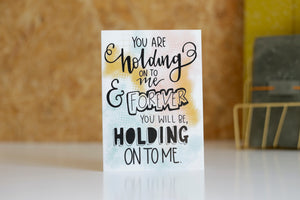 Holding onto you- Encouraging Lyric based card