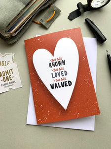 You are known, you are loved, you are valued | Orange | Card