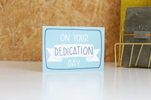 On your Dedication day | blue | Card