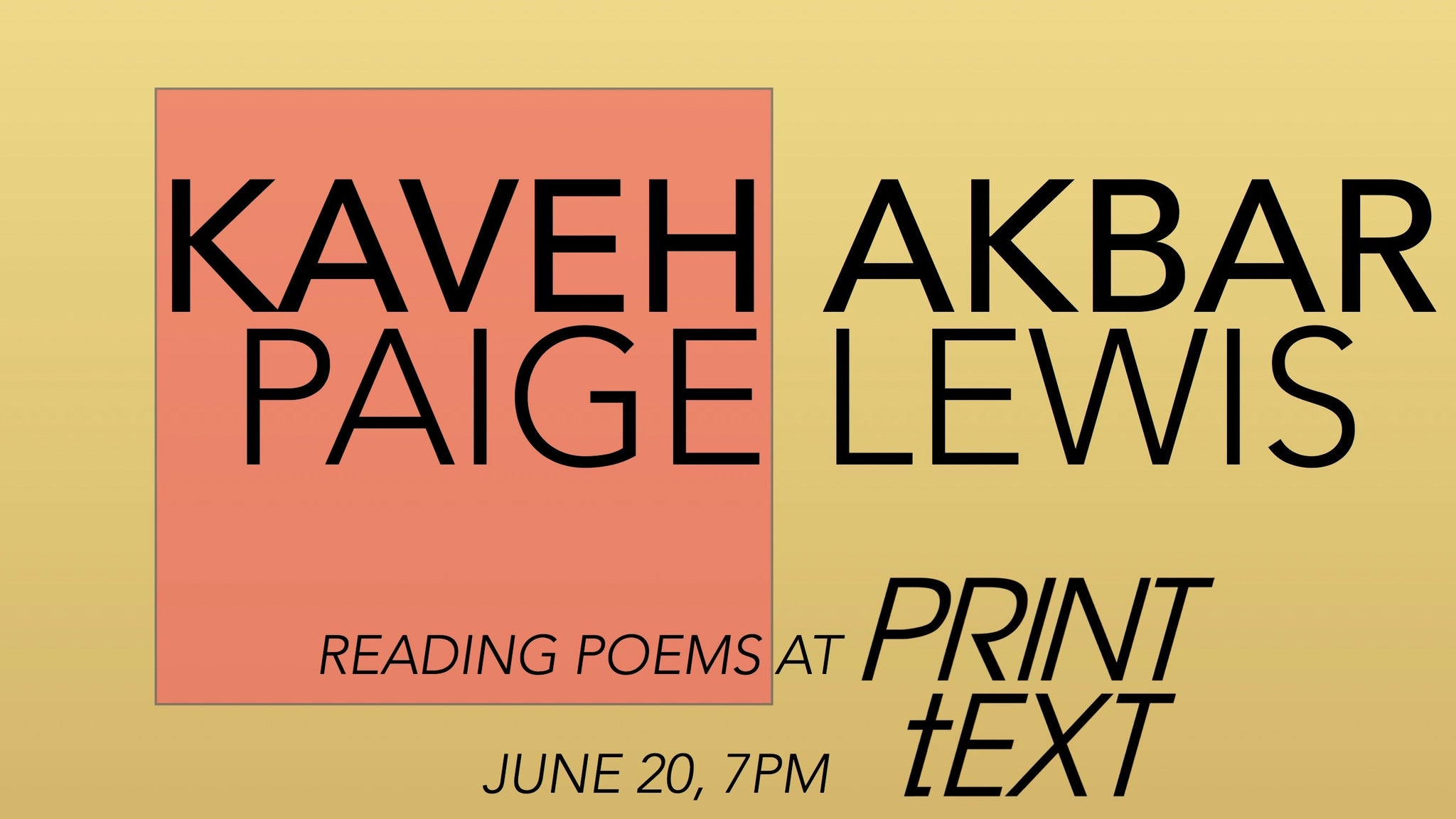 June 20, 2017 | Kaveh Akbar and Paige Lewis Poetry Reading