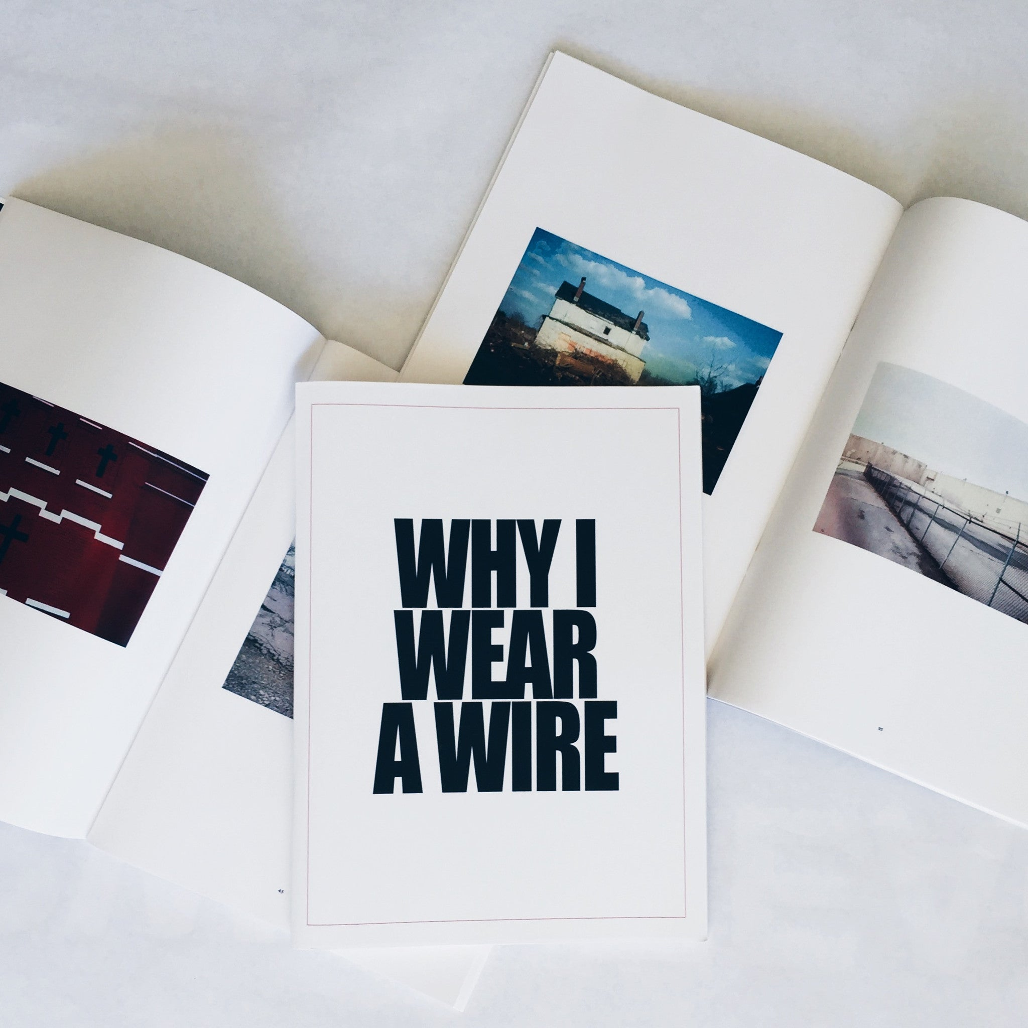 WHY I WEAR A WIRE
