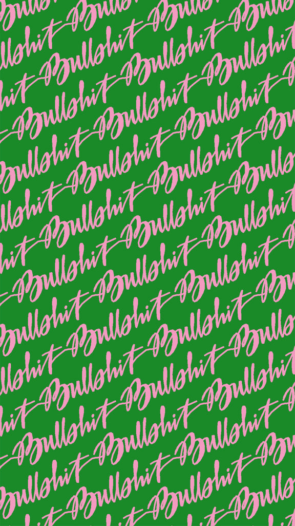 Bullshit Free Phone Wallpaper Download