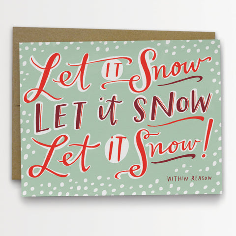 Let it Snow within reason holiday card