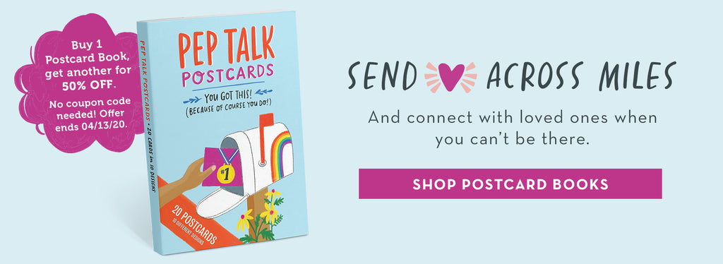 Send Love Across Miles and Connect with Loved Ones When You Can't Be There - Buy 1 Postcard Book, get another for 50% off. SHOP POSTCARD BOOKS.