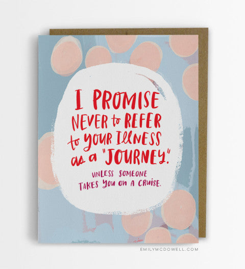 illness is not a journey empathy cards for serious illness